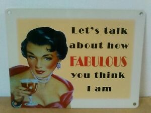 Let's Talk About How Fabulous You Think... - Vintage / Retro Metal Wall Hanging