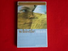 Whistle Man By Brian Ridden (2000)