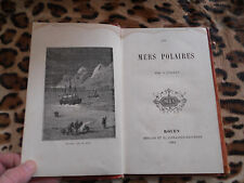 FALLET C. : Les mers polaires - Mégard et Cie, 1883