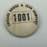 Vtg Chicago Bridge & Iron Co. Employee ID Badge Pin Pinback 1001 Rare Orig.   R8