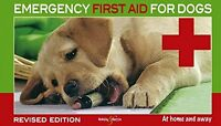 Emergency First Aid for Dogs: At Home and Away New Paperback Book Martin Bucksch