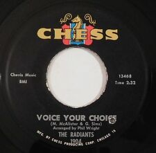 THE RADIANTS northern soul 45 CHESS Voice Your Choice, If I Only Had You