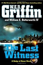 Book - Novel -  The Last Witness: A Badge of Honor Novel by W. E. B. Griffin