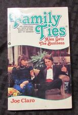 1986 FAMILY TIES Alex Gets The Business by Joe Claro 1st Avon Paperback FN+ 6.5