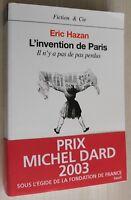 Envoi Auteur : Eric Hazan / L'invention de Paris / EO 2002