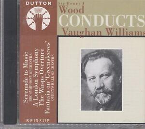 Serenade to Music: Sir Henry J. Wood Conducts Vaughan Williams CD