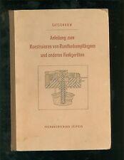 Anleitung zum Konstruieren von Rundfunkempfägern und anderen Funkgeräten 1955