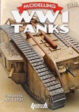 Modelling WW1 Tanks