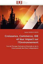 Croissance, Commerce, IDE et leur impact sur l'Environnement: Cas de l'Europe Ce