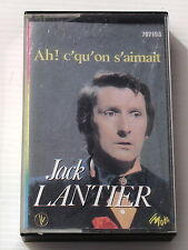 JACK LANTIER . AH C' QU' ON S'AIMAIT . CASSETTE AUDIO . K7 . TAPE