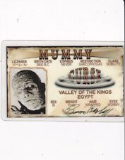 The Mummy Valley of the Kings Egypt Boris Karloff I.D. card Drivers License