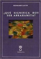 QUE SIGNIFICA HOY SER ABRAHAMITA?. NUEVO. Nacional URGENTE/Internac. económico