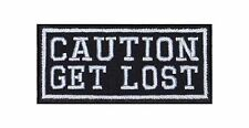 Caution get lost Biker heavy rocker Patch Patch sotana perchas imagen badge Stick