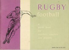 """Rugby Football - A Guide Book for Teachers Coaches & Players"" by Campbell 1968"