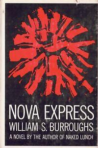 WILLIAM S. BURROUGHS - NOVA EXPRESS - 1ST EDITION GROVE PRESS 1964 SIGNED HC/DJ