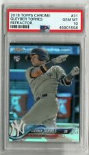2018 TOPPS CHROME GLEYBER TORRES ROOKIE REFRACTOR #31 PSA 10 RC [SY]
