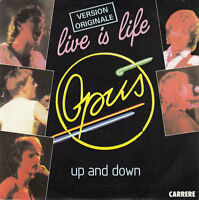 "Opus ‎7"" Live Is Life / Up And Down - France"