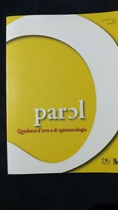 Parol Quaderni d'arte e di epistemologia n° 22,  2012