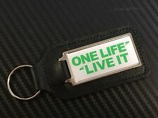 Verde ONE LIFE LIVE IT rectangular LLAVERO CON PEGATINA VARIOS COLORES