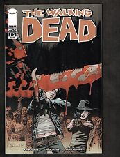 Walking Dead #112 ~ Kirkman / Part 4, Volume 19: March To War ~ 2013 (9.2) WH