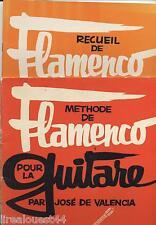 Methode et recueil de flamenco pour la guitare par José de Valencia Beuscher