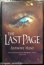The Last Page Signed by Anthony Huso Lined Dated 1st Edition 9780765325167
