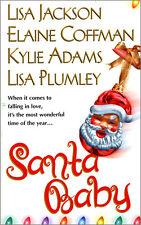 Santa Baby by Elaine Coffman, Lisa Jackson, Kylie Adams... (Book) **New**