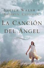 La cancion del angel (Spanish Edition)