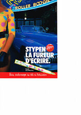 PUBLICITE ADVERTISING  1985   STYPEN  stylo plume COLORS