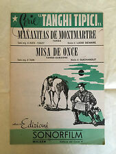 SPARTITO MUSICALE MANANITAS DE MONTMARTRE MISA DE ONCE TANGHI TIPICI 1951