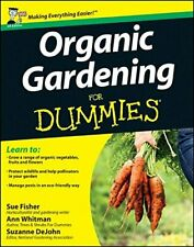 Organic Gardening For Dummies (UK Edition) by Sue Fisher 1119977061