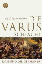 Die Varusschlacht: Rom und die Germanen von Märtin, Ralf...   Buch   Zustand gut