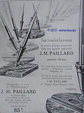PUBLICITE J.M PAILLARD PORTE PLUME RESERVOIR BUREAU STYLO DE 1929 FRENCH AD PEN