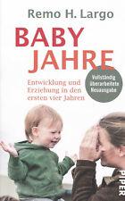 Babyjahre - Überarbeitete Neuausgabe Jan. 2019 !! - Remo H. Largo - UNGELESEN