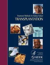 Treatment Methods for Kidney Failure Transplantation by National Institute...