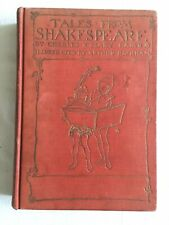 TALES FROM SHAKESPEARE by Charles & Mary Lamb Illustrated by Arthur Rackham 1909