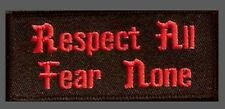 RESPECT ALL FEAR NONE EMBROIDERED BIKER PATCH BY MILTACUSA