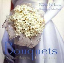 Bouquets: A Year of Flowers for the Bride - Acceptable - Heckman, Marsha -