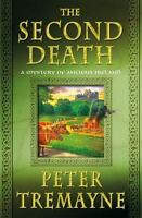 Mysteries of Ancient Ireland: The Second Death 26 by Peter Tremayne (2016, Hardc