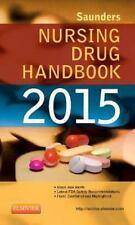 Saunders Nursing Drug Handbook 2015 by Robert J. Kizior and Barbara B. Hodgson …