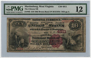 1882 $10 Brown Back The Citizens National Bank of Martinsburg PMG F 12 Ch #4811