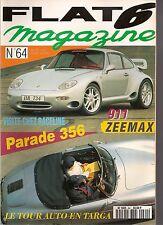 FLAT 6 64 PORSCHE 911 ZEEMAX ZM 997 356 911 CARRERA 3.2 993 GT2 RACELINE FEUSTEL