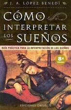 Guia practica para la interpretacion de los suenos (Ediciones-ExLibrary