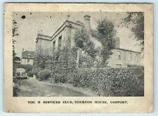 POSTCARD GOSPORT TOC H SERVICES CLUB BOURTON HOUSE 1942 Cheadle addressee