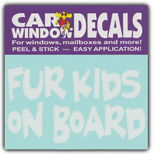 Car Window Decals: FUR KIDS ON BOARD   Animal Lover Dogs Cats   Stickers Cars