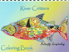 Coloring Book River Criters Animal Spirits 15 Pages EARTH ART Sue Coccia New
