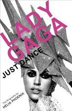 Lady Gaga: Just Dance: The Biography,Helia Phoenix- 9781409121138