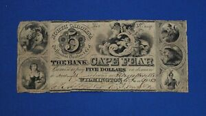 1850s $5 THE BANK OF CAPE FEAR WILMINGTON NORTH CAROLINA OBSOLETE BANK NOTE RARE