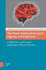 DUTCH NATIONAL RESEARCH AGENDA IN PERSPECTIVE