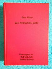 DAS KÖNIGLICHE SPIEL Hans KLÜVER CHESS Schach 1. Auflage 1989 Kuhn / Murkisch